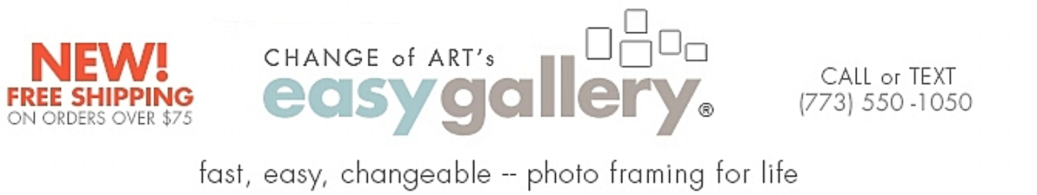 EASY GALLERY® by Change of Art