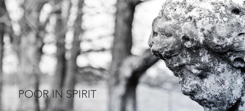 Beatitude 1: Poor In Spirit