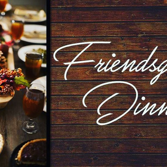 Friendsgiving Dinner 2018 !!! Is upon us !  Let's meet @ The Church for a great meal and reunite and relax with one another. This Sunday November 18th @ 5:00PM 🥧🥮🥗🍞🦃🦃🦃🦃🦃🦃🦃🦃🦃🦃🦃🦃