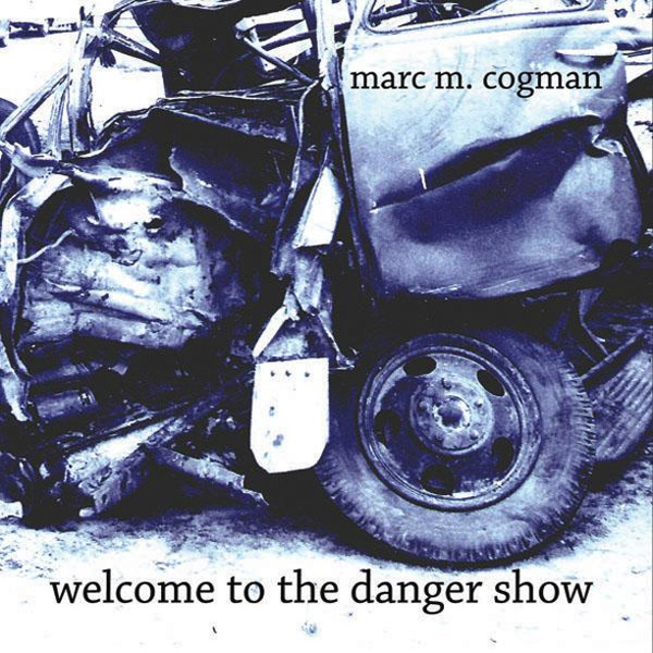 Welcome to the Danger Show   2007