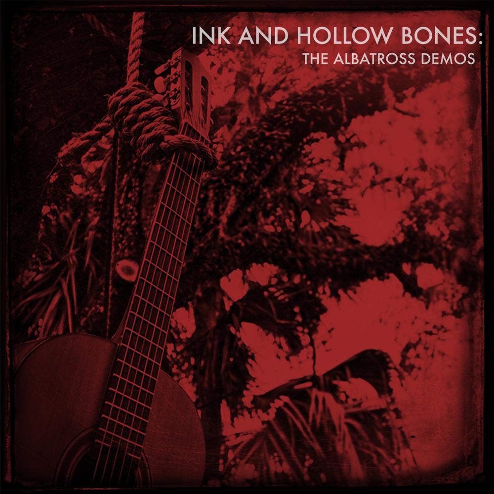 Ink and Hollow Bones: The  Albatross  Demos   2014