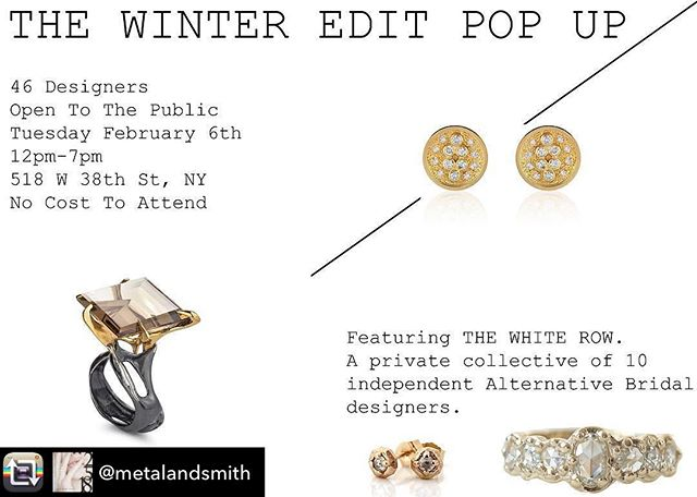 I'll be at this awesome event in NYC on February 6th! Repost from @metalandsmith using @RepostRegramApp - ⚡️⚡️POP UP ANNOUNCEMENT⚡️⚡️ (All pop up designers... please help me spread the word by reposting.) I have received some DM's from consumers looking to attend the WINTER pop up, but it appears some of the details have been crossed on some of our pages. This graphic has ALL the pop up details and I want to bulletin a few! • The pop up is open to public, no cost to attend • Hours are 12-7 • Address 518 W 38th St • The pop up will feature 46 brands across ALL aesthetics and price points • New for February will be our WHITE ROW featuring 10 alternative bridal designers (other designers who aren't all bridal will have bridal offerings as well) • This event is retail so guests can purchase on the spot OR work with the designer on a custom order for delivery!  Thanks for spreading the word y'all! This pop up is going to be amazing!!!