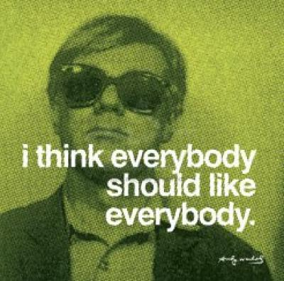 FFFFOUND! | I think everybody should like everybody Poster - Andy Warhol - Easyart.nl