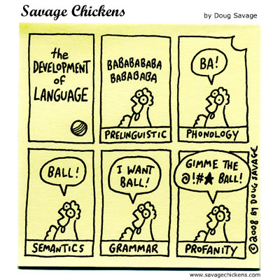 FFFFOUND! | The Development of Language Cartoon | Savage Chickens - Cartoons on Sticky Notes by Doug Savage