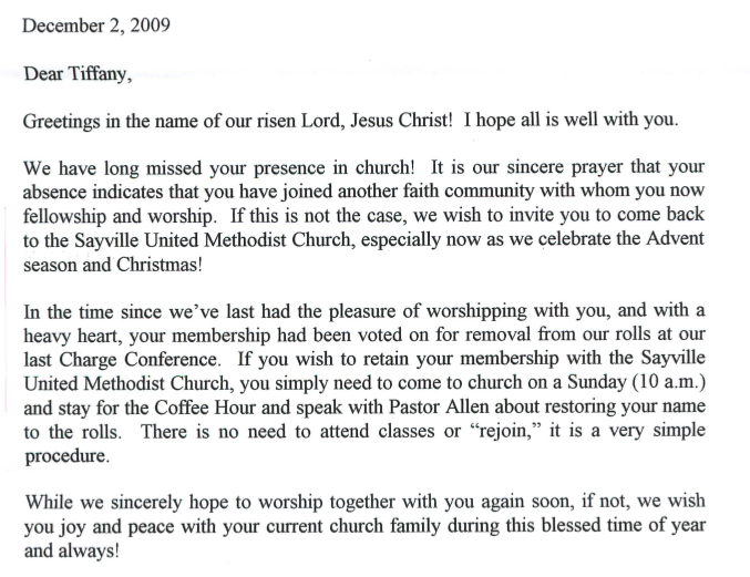 I got this letter today. I've been voted out of church because I haven't attended in 8 years. Merry Christmas to all!