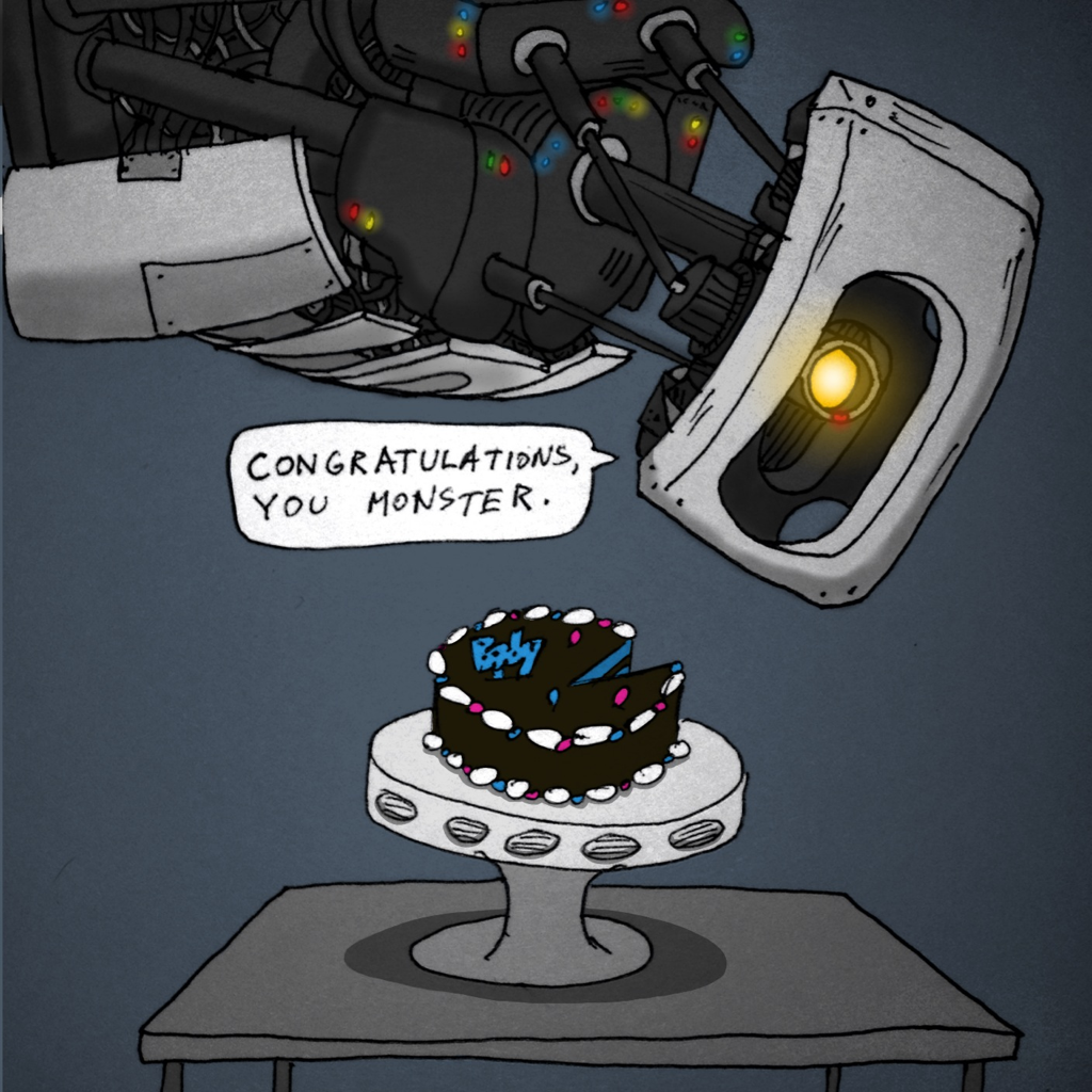I love this! Especially since we just bought our son a Portal onesie.  via 5by5illustrated: Build and Analyze #58: The Cake is Blue