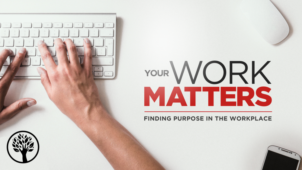 Your Work Matters Title (1).png