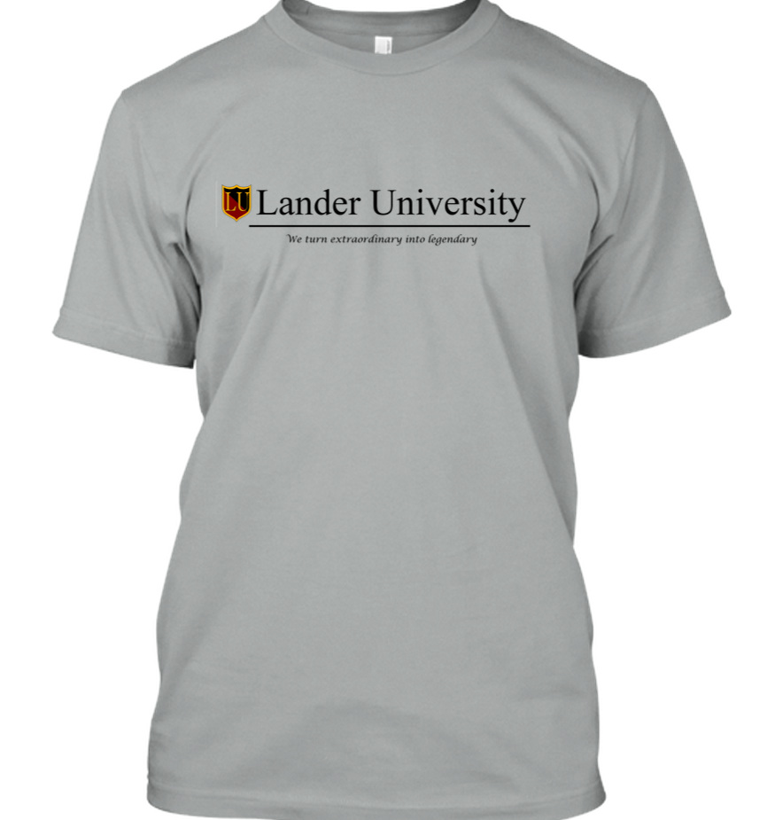 Lander University: We turn extraordinary into legendary