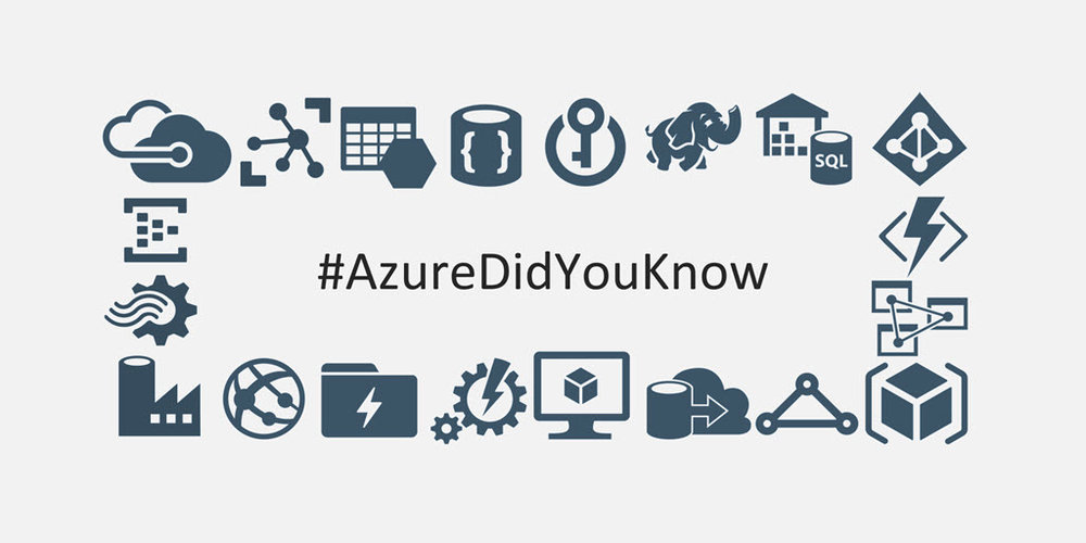 AzureDidYouKnowThumbnailImage Keeping Up with Azure Changes