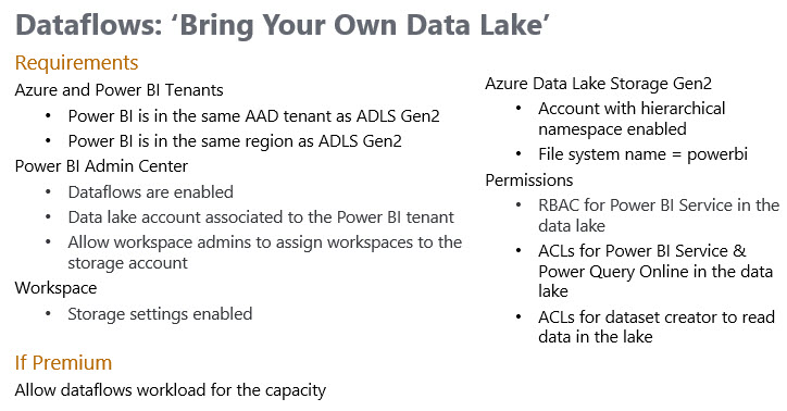 Dataflows RequirementsForBringYourOwnDataLake Three Ways to Use Power BI Dataflows