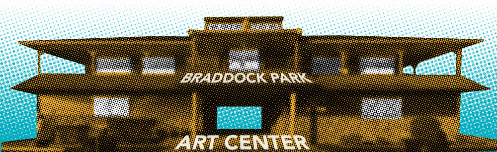 STAY TUNED FOR EVEN MORE WORKSHOPS AND EVENTS AT THE NEW BRADDOCK PARK ART CENTER!