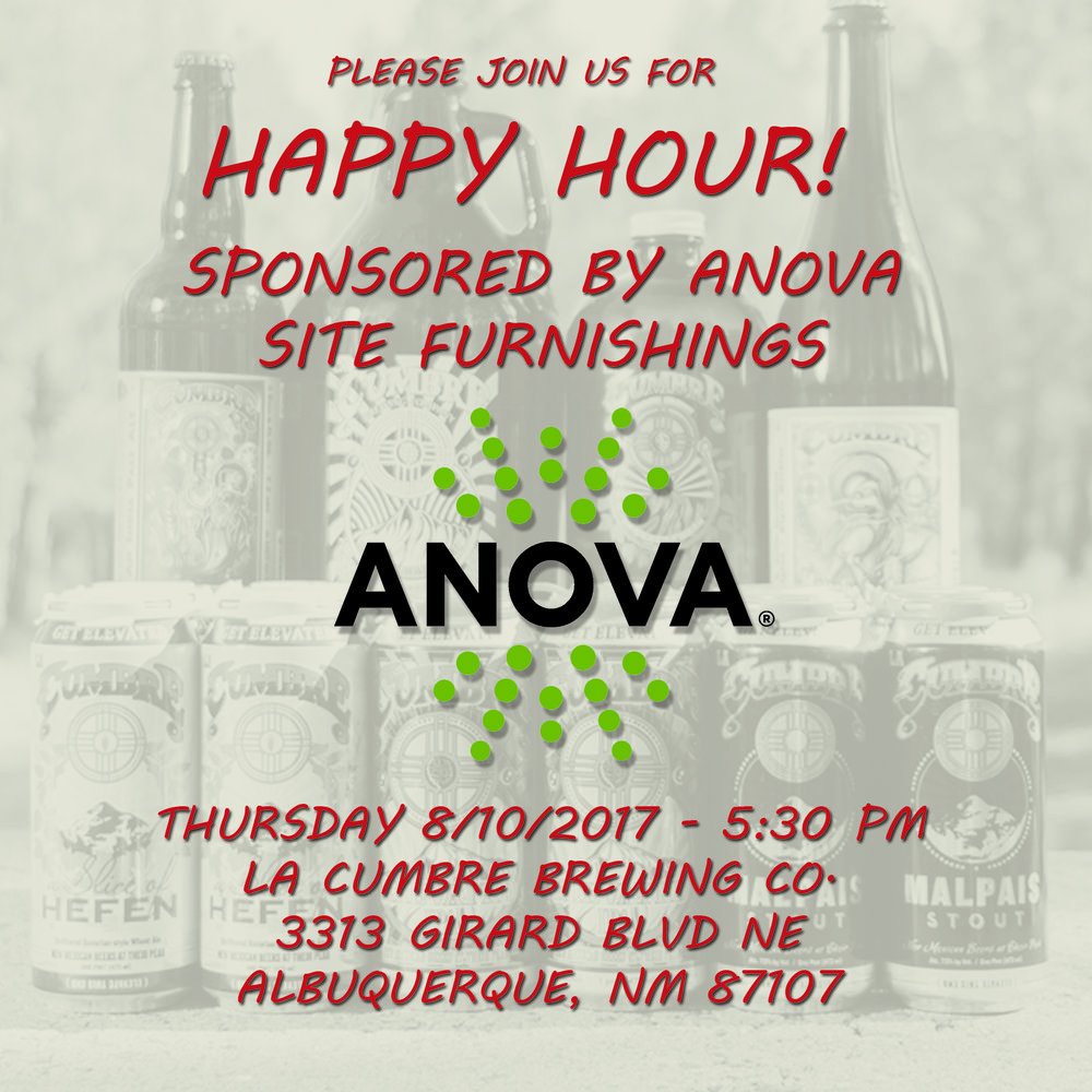 Please join us for Happy Hour, sponsored by Anova Site Furnishings!