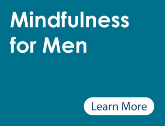 learn more about mindfulness for men button