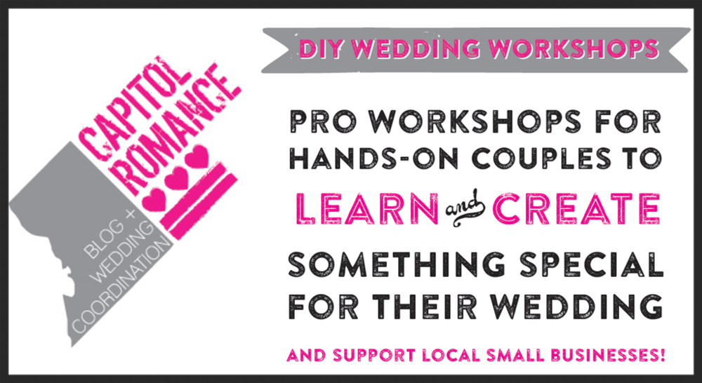 washington dc diy wedding workshops capitol romance