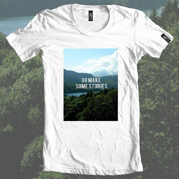 Make some stories. Go on get out there #motivation #clothing #fashion #inspiration #lifelesson #tshirt #type #typography #white #outdoor #monday #designer #design #northernbeaches #munich #indie #travel