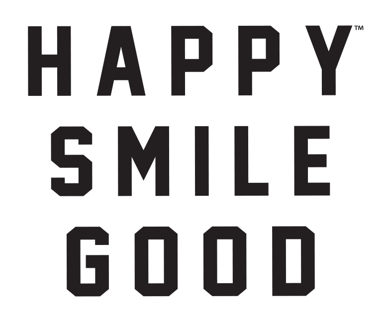 HAPPY SMILE GOOD