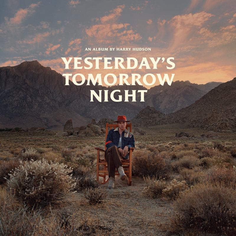 AN ALBUM BY HARRY HUDSONYESTERDAY'STOMORROWNIGHT -