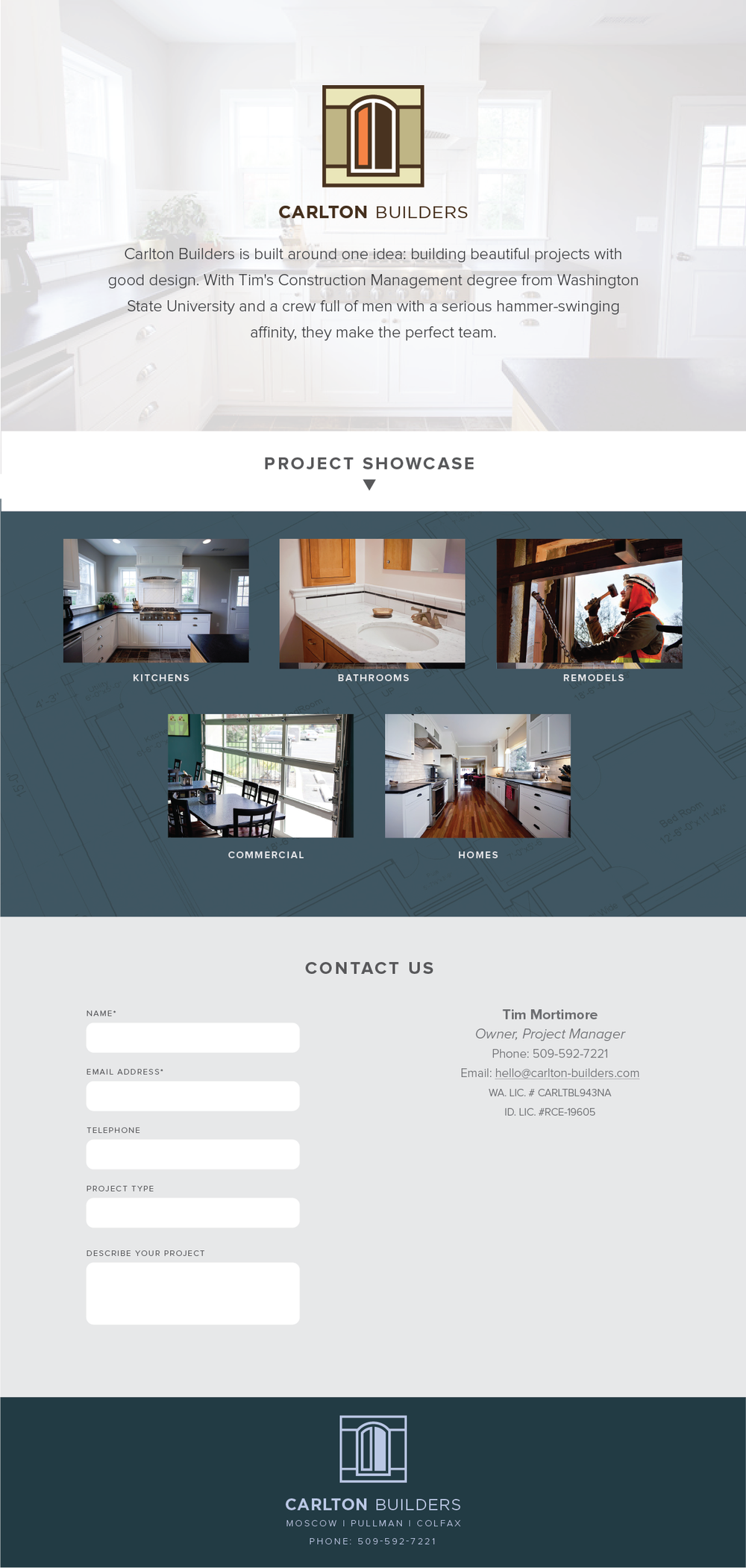 2014 - Carlton Builders  - Initally mocked up and built in Squarespace, replaced with wordpress site by another developer.