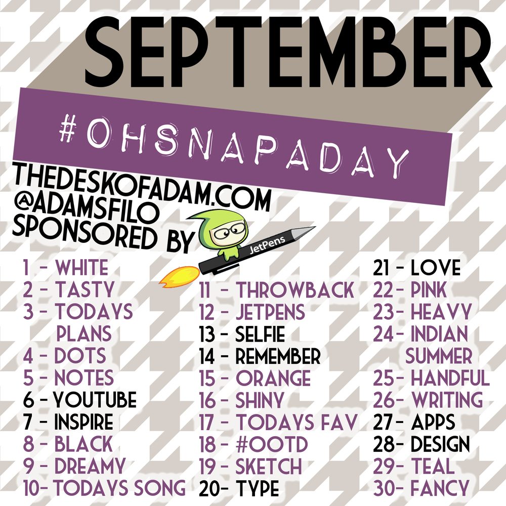 September #OhSnapADay Prompts (Click to enlarge)
