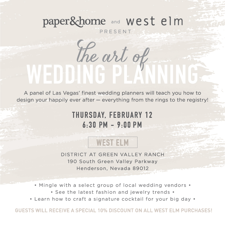 The Art of Wedding Planning - Join me on February 12th at West Elm and receive 10% off!
