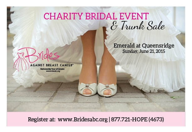 Las Vegas Brides to Be...Come support Brides Against Breast Cancer and shop for your wedding dress on Sunday, June 21, 2015 at Emerald at Greensridge.