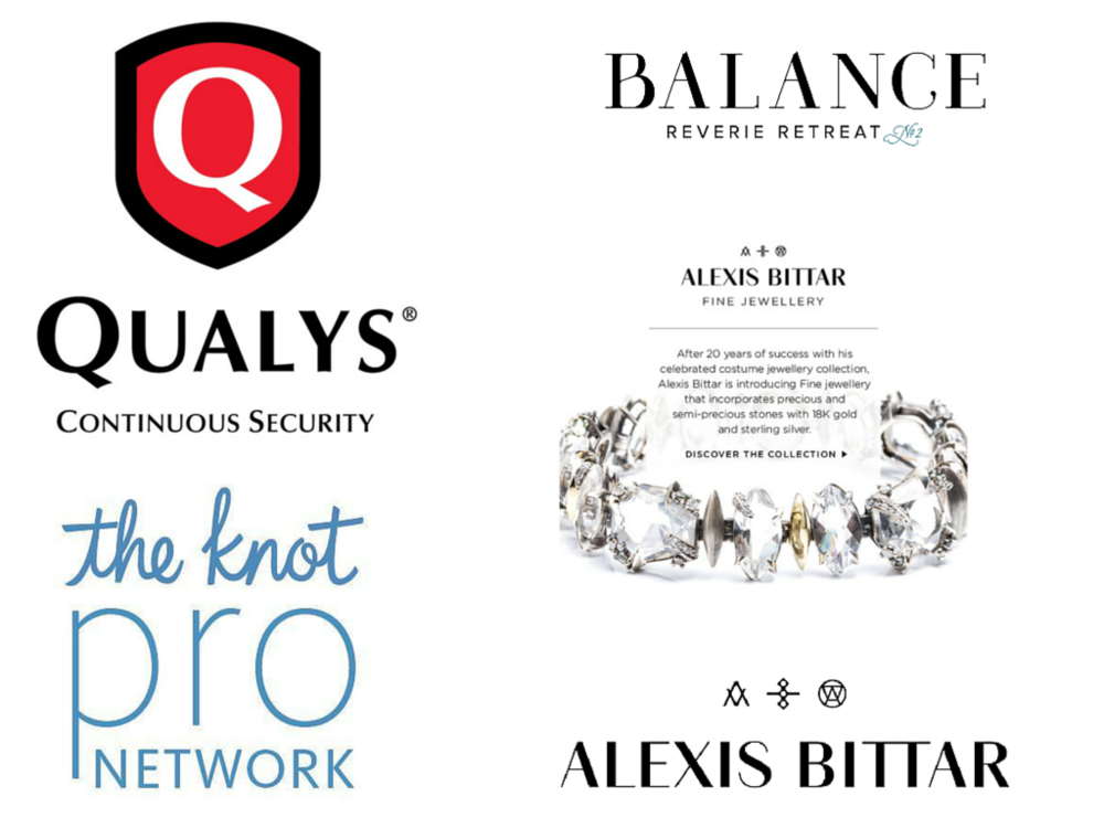 Las Vegas Asset for Qualys (since 2011), The Knot Pro (since 2015), Alexis Bittar Store Appearance (2015) and The Balance Retreat (2016).