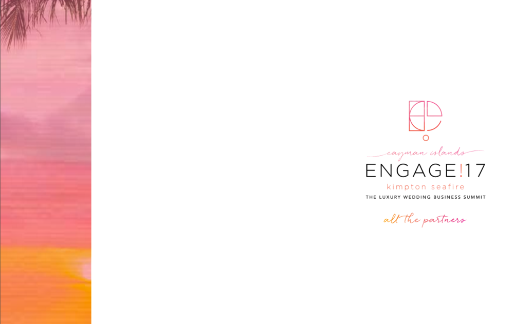 Click here and learn more about the fabulous partners that made Engage that once in a lifetime experience that it was!