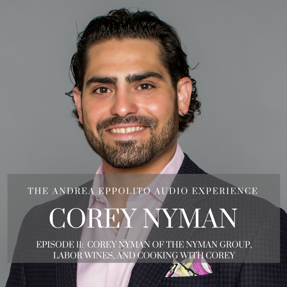 Episode 11:  Meet Corey Nyman of Cooking with Corey and The Nyman Group