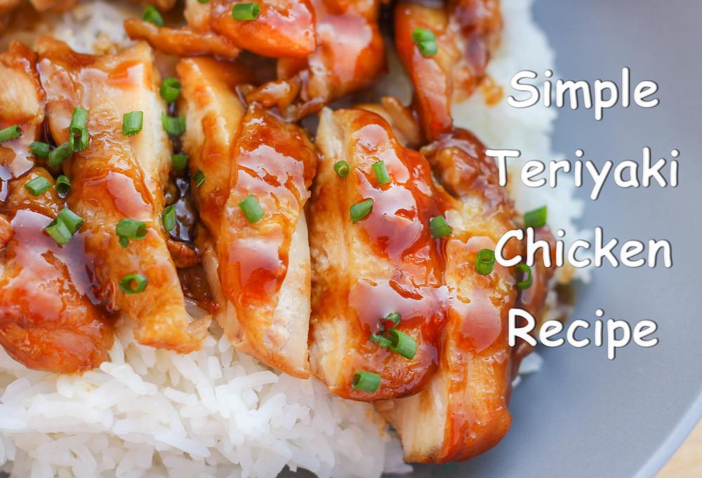 Simple Teriyaki Chicken Recipe