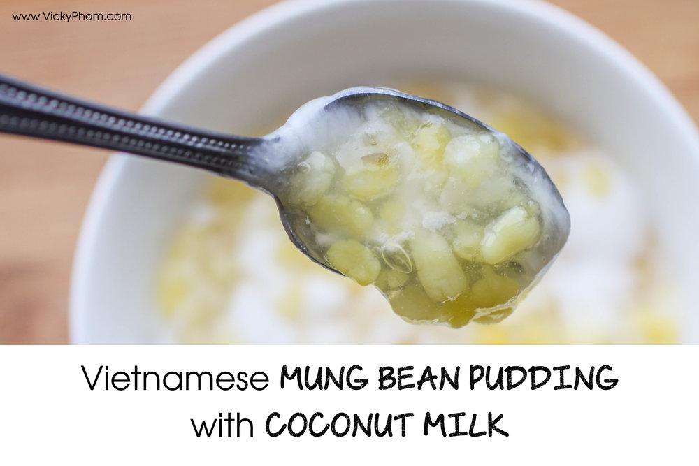 Vietnamese dessert mung bean pudding coconut milk