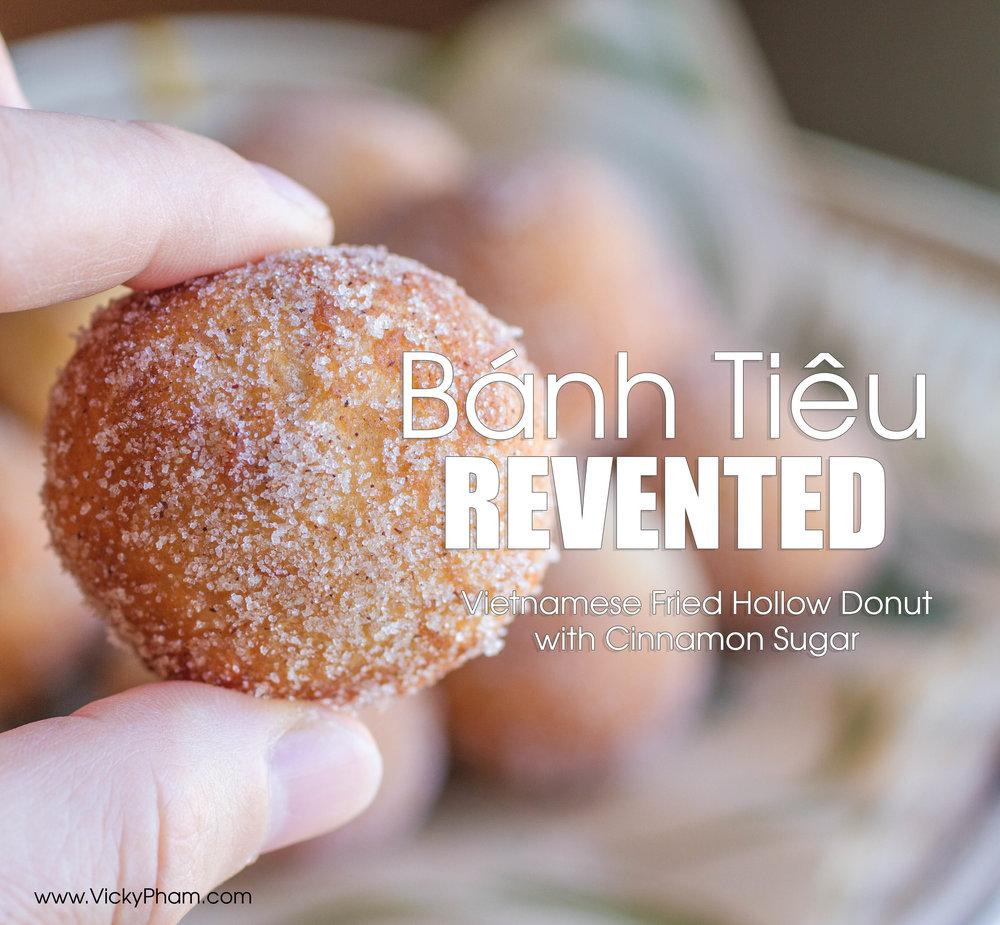 Modified Banh Tieu Recipe: Vietnamese Fried Hollow Donuts with Cinnamon Sugar