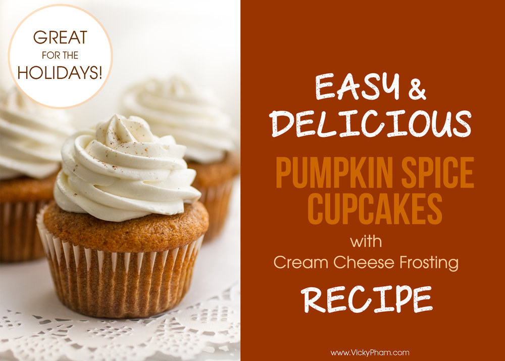 Easy and Delicious Pumpkin Spice Cupcakes with Cream Cheese Frosting Recipe (makes 24)