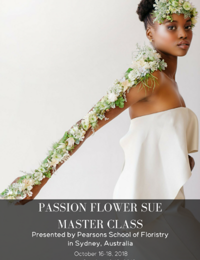 GUEST TEACHER, PEARSONS SCHOOL OF FLORISTRY. SYDNEY, AUSTRALIA. OCTOBER 16-18 2018.