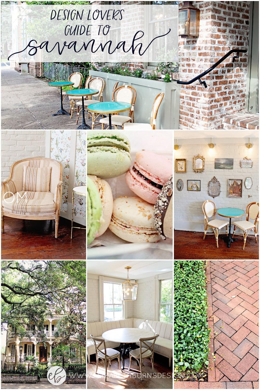 Design Lovers Guide to Savannah GA Elizabeth Burns Design