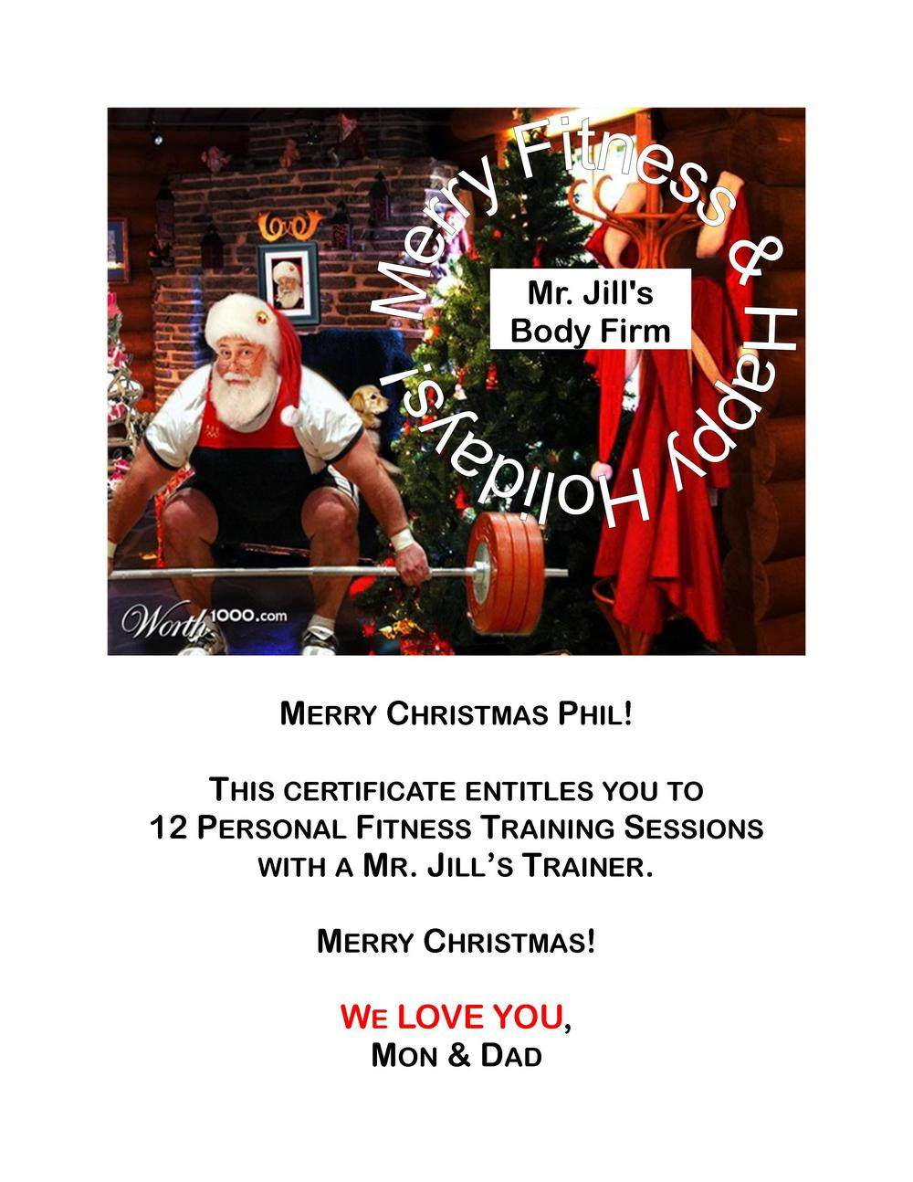 gift certificates personal fitness training mr jill s body this is an example of one of mr jill s personalized gift certificates that we