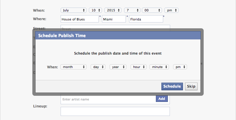 Choose a time and click Schedule to schedule the event for publishing at the specified time in the time zone of the event. Choose Skip to save the event as Pending to publish or edit later.