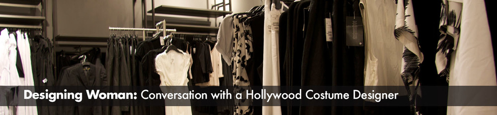 A feature article about Deborah Landis, president of  the Hollywood Costume Designers Guild.
