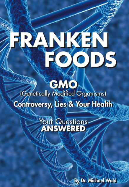 "Dr. Michael Wald, author of Frankenfoods - Controversy, Lies & Your Health, offers a riveting perspective of the GMO predicament, exploring governmental and industry cover- ups, health dangers, environmental threats, GMO-free food plans and recipes, nutritional supplements and other practical solutions. Dr. Wald declares, ""The GMO dilemma is here to stay. Anyone interested in protecting their health and that of their loved ones, friends and the planet must educate themselves and take political and personal action right now!""  KINDLE EDITION AVAILABLE ON AMAZON.COM"