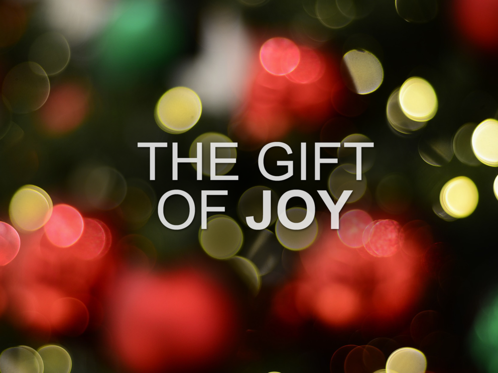 20171220 The Gift of Joy.png