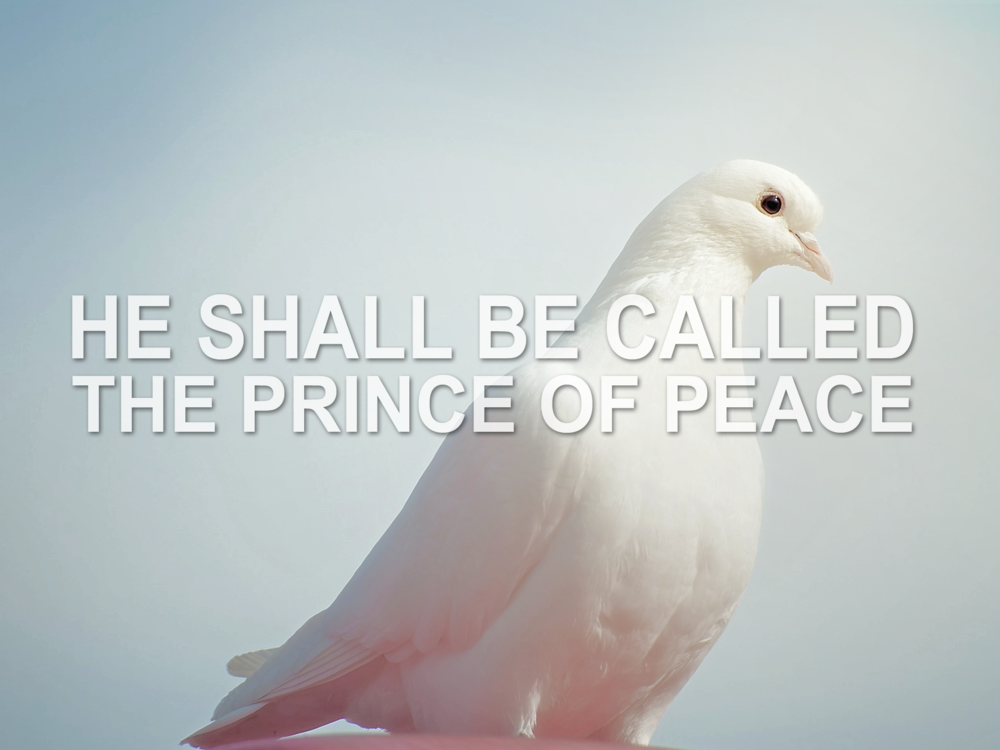 20181216 He Shall Be Called The Prince of Peace.png
