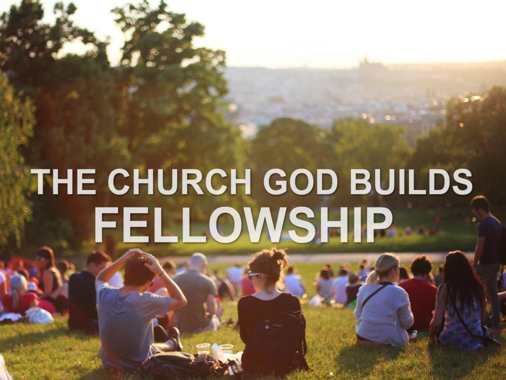 020319 The church God builds- fellowship.png