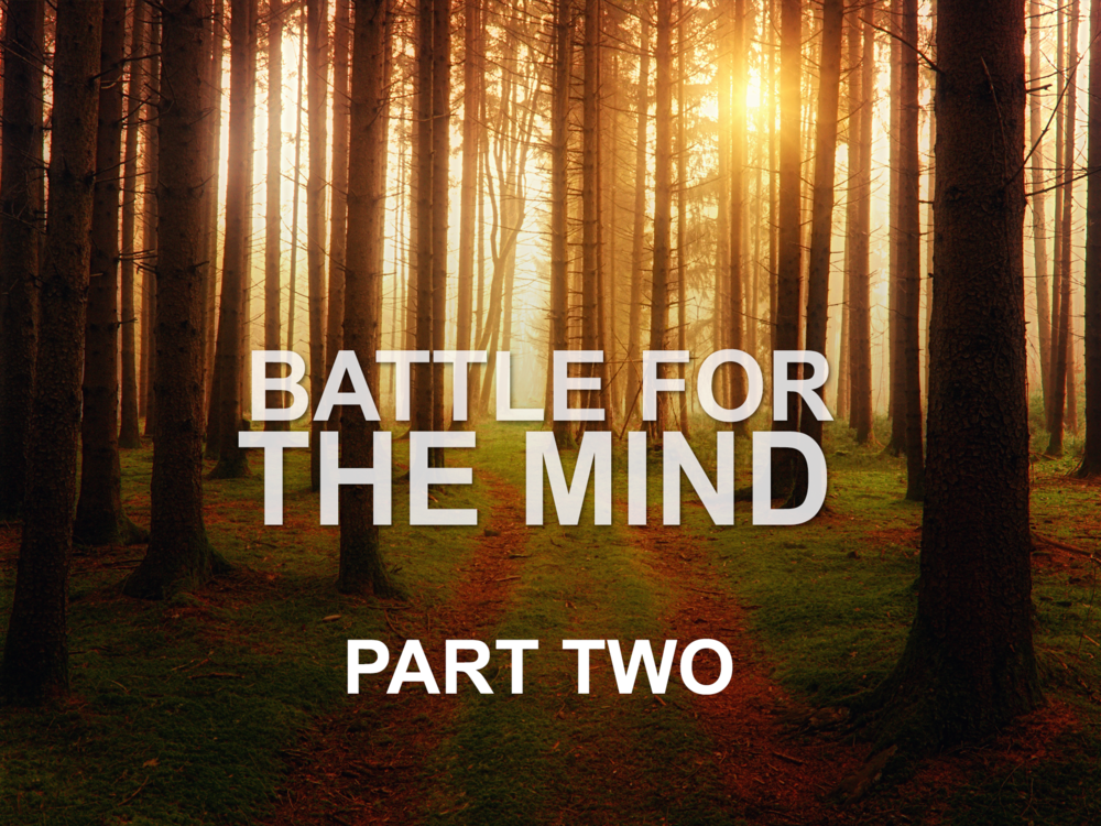 033119 battle for the mind part two and family conference.png