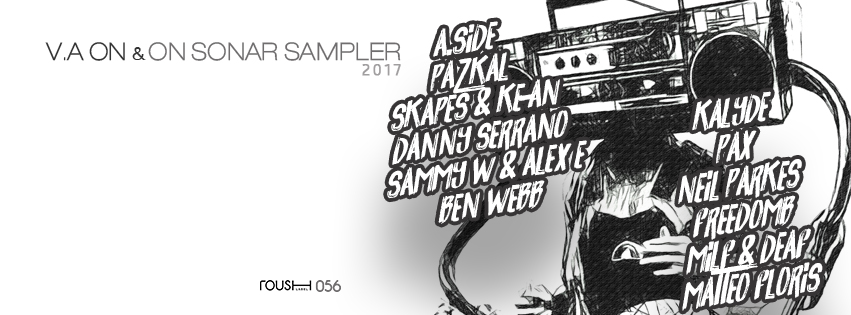 """Check out this sweet compilation of samples by various artists from Sonar 2017 that Roush Label has put together! It highlights 12 tracks by the best of the best artists like A.Side, Pazkal, Skapes & Ke-An, Danny Serrano, Sammy W & Alex E, Ben Webb, Kalyde, Pax, Neil Parkes, FreedomB, Milf & Deaf, Matteo Floris. These artists are bringing the heat to the Sonar 2017. With head bangers like """"Lose Your Mind"""" and """"Rhythm Is A Dancer"""" on the list, This album is the perfect asset to get you wired and in line with the atmosphere of Sonar. The blend of the artists featured together will give you something to get down to for months to come. What are you waiting for? Join the party, and download your copy of On & ON Sonar Sampler 2017. Available 12/06/2017 on Beatport & Traxsource"""