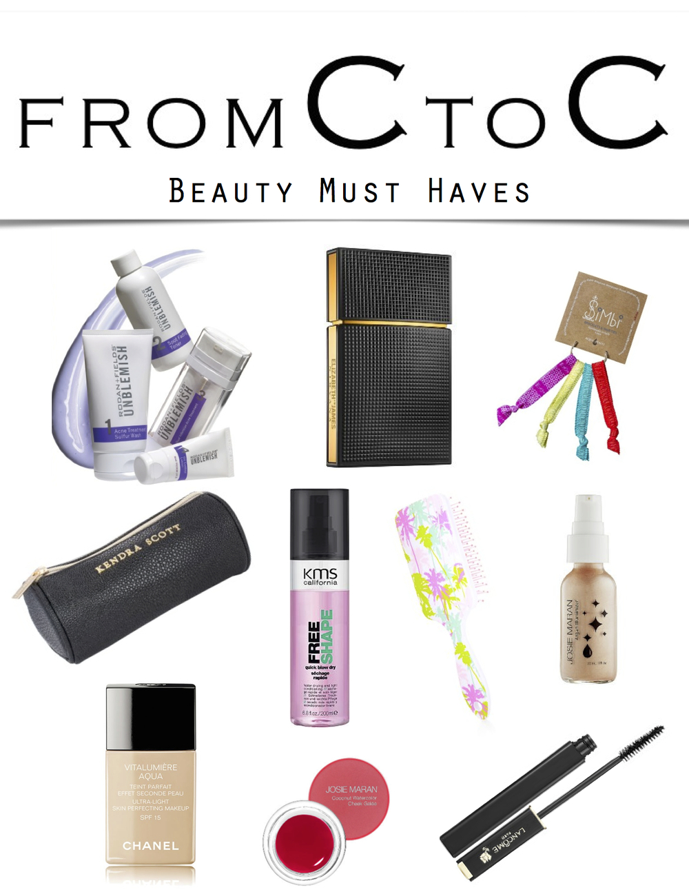 FromCtoC Beauty Must Haves