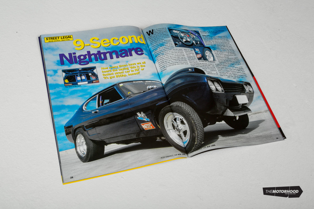Our sister magazine NZ Performance Car actually featured the Capri way back in September 1999, which was just a few months before Mike sold it. Back then, the writer claimed the car to be the fastest true street car in the country. The car as it is in this article is essentially the same as it was when Pete bought it, apart from the motor.