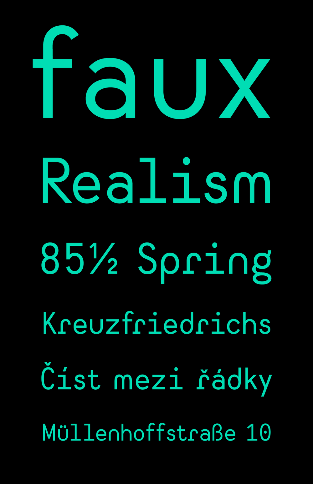 A faux-monospace font made for The Pretend Store.  Buy it