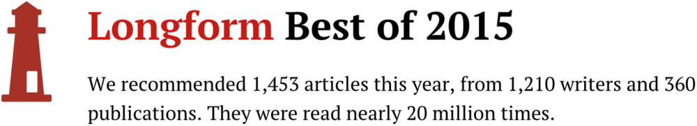 Longform Best of 2015