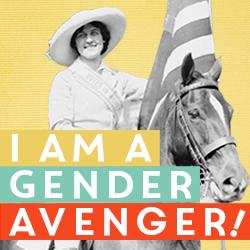 I am a GenderAvenger!
