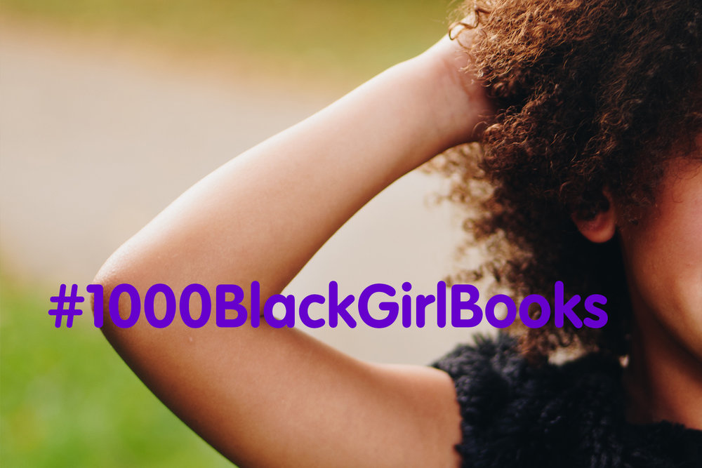 1000BlackGirlBooks.jpg