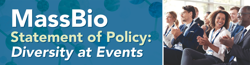 MassBio Statement of Policy: Diversity of Events